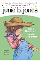 Junie B. Jones #15: Junie B. Jones Has a Peep in Her Pocket Kindle Edition