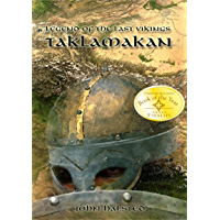 LEGEND OF THE LAST VIKINGS - Action and Adventure along the Silk Route: An Epic of love, lust, friendship, dignity, honour, betrayal and greed