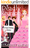 Deadly Reunion (Grace Holliday Cozy Mystery Book 2)