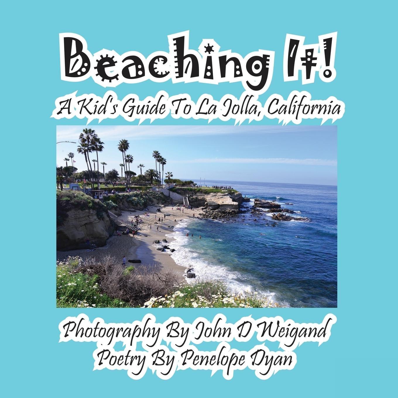 Read Online Beaching It! a Kid's Guide to La Jolla, California pdf