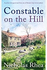 CONSTABLE ON THE HILL a perfect feel-good read from one of Britain's best-loved authors (Constable Nick Mystery Book 1) Kindle Edition