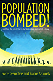 Population Bombed!: Exploding the Link Between Overpopulation and Climate Change