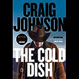 The Cold Dish: A Longmire Mystery (Walt Longmire Mysteries Book 1)