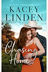 Chasing Home: A Sweet Small Town Romance (Echo Creek Romance Book 2) Kindle Edition