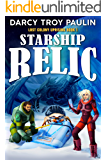 Starship Relic (Lost Colony Uprising Book 1)