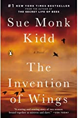 The Invention of Wings: A Novel (Original Publisher's Edition-No Annotations) Kindle Edition