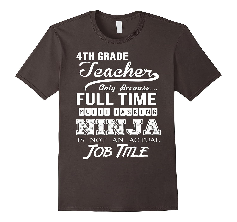 4th Grade Teacher Job Title Shirt