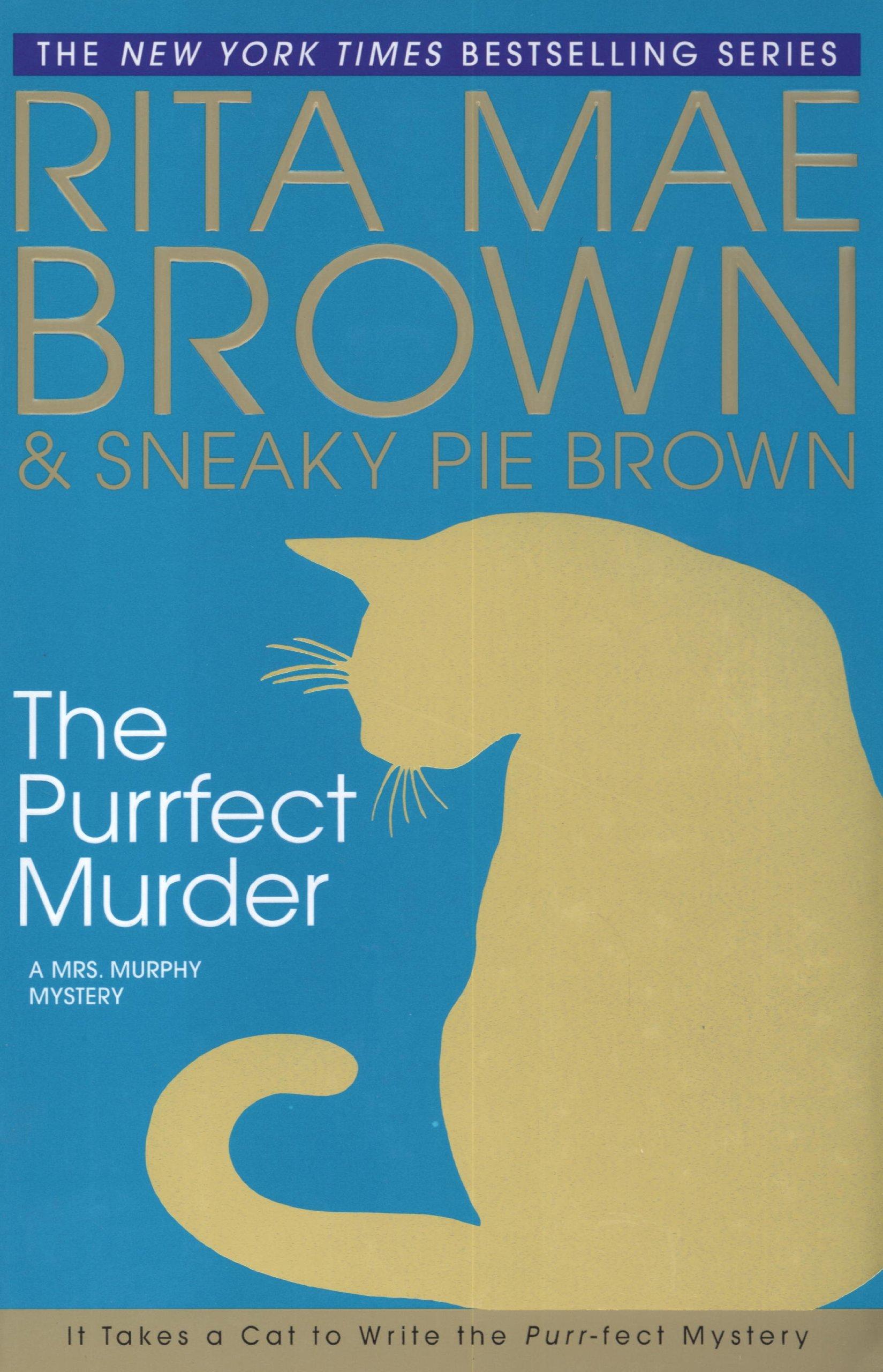 The Purrfect Murder (Mrs. Murphy) PDF ePub book