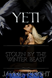 Yeti: Stolen by the Winter Beast