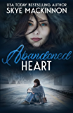 Abandoned Heart (Defiance Book 1)