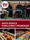 Santa Monica Third Street Promenade: California (MUJI)