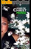 Awaken The Christ Mind