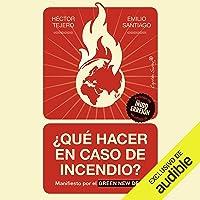 ¿Qué Hacer En Caso De Incendio? (Narración en Castellano): Manifiesto por el Green New Deal