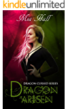 Dragon Arisen (Dragon Cursed Book 3)