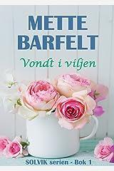Vondt i viljen (Solvik-serien Book 1) (Norwegian Edition) Kindle Edition