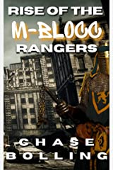 Rise of the M-Blocc Rangers: A Vanguard Tale Kindle Edition