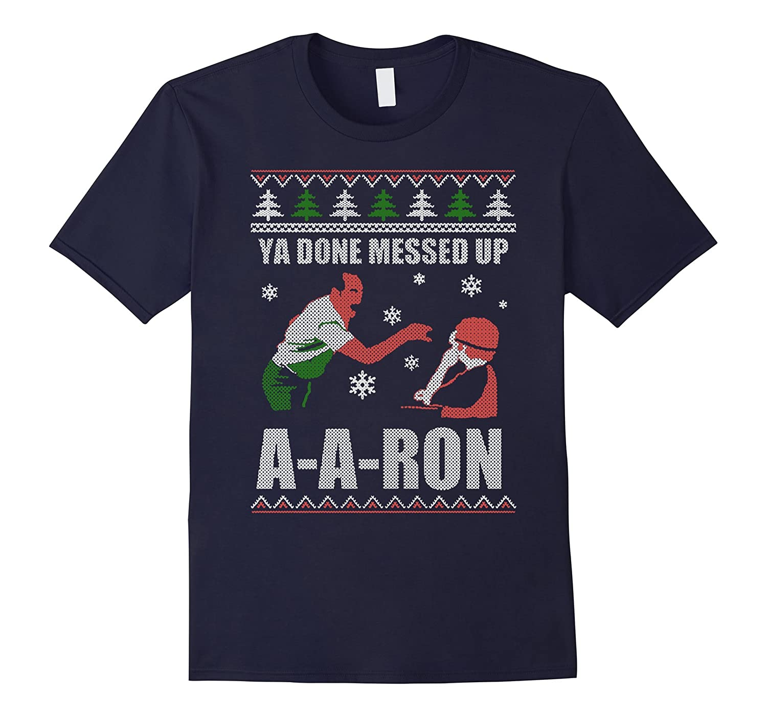 The Best T-shirt Of YA DONE MESSED UP A-A-RON-azvn