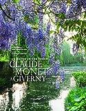 Claude Monet à Giverny - Un maître en son jardin