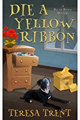Die a Yellow Ribbon (Pecan Bayou Book 9) Kindle Edition