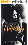 A Love Letter to Whiskey