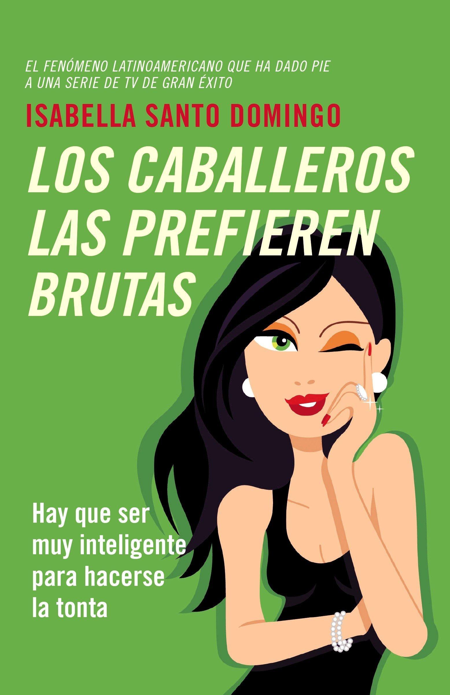 Los caballeros las prefieren brutas (Vintage Espanol)