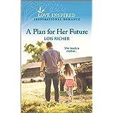 A Plan for Her Future (The Calhoun Cowboys Book 4)