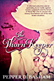 The Thorn Keeper (Penned in Time Book 2)