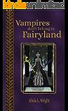 Vampires Don't Belong in Fairyland (Vampires Don't Belong in Fairytales Book 3)