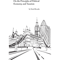 On the Principles of Political Economy & Taxation (Annotated)