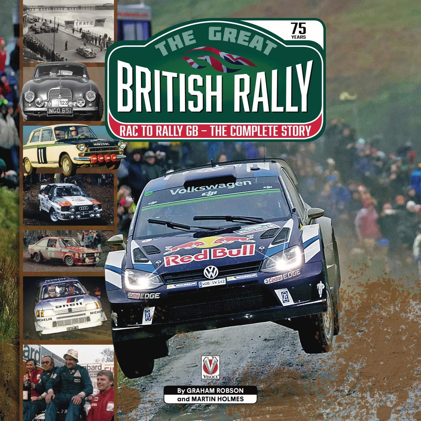 Robson, G: Great British Rally: Rac to Rally GB - The Complete Story: Amazon.es: Robson, Graham, Holmes, Martin: Libros en idiomas extranjeros