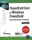 PowerShell Core et Windows PowerShell - Les fondamentaux du langage (2e édition)