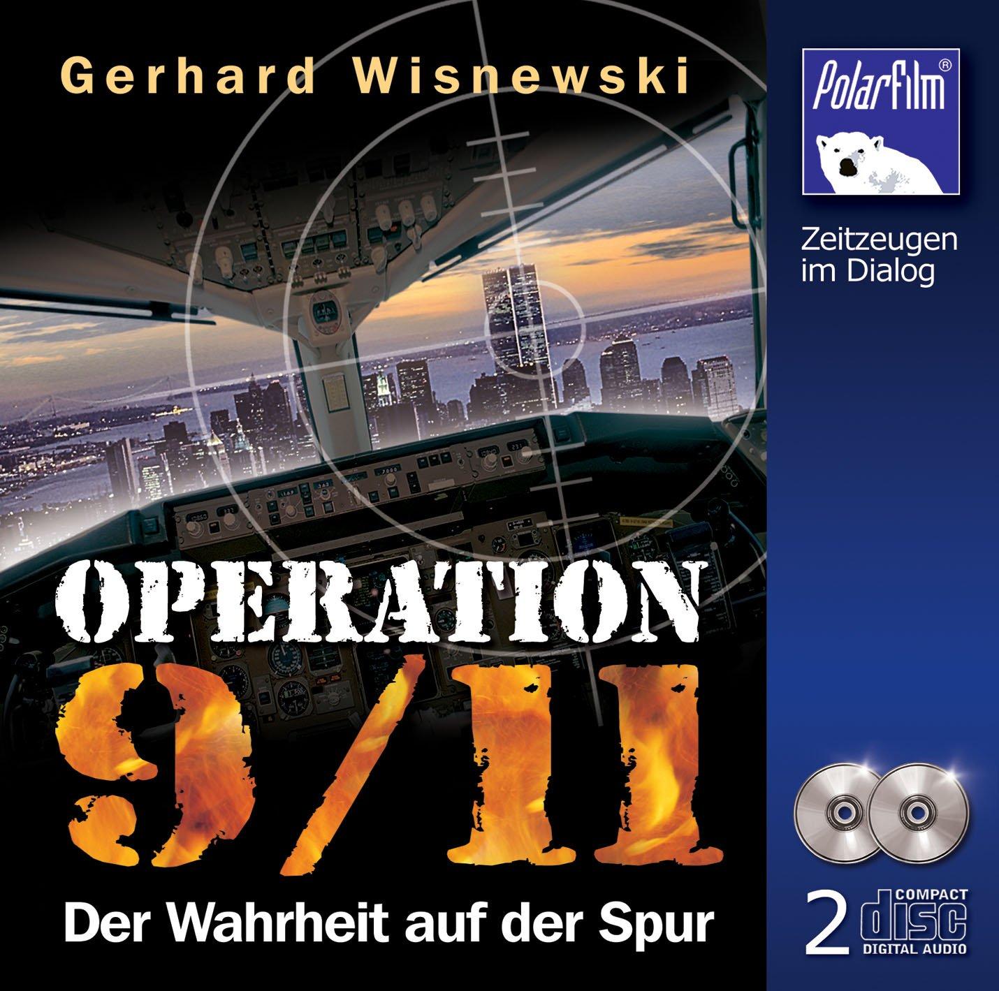 Operation 9/11 Der Wahrheit auf der Spur (Hörbuch 2 CDs)