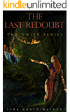 The Last Redoubt: A litrpg Universe (The Unity Series Book 1)
