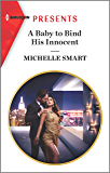 A Baby to Bind His Innocent (The Sicilian Marriage Pact Book 1)