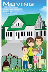 Children's Book About Moving: A Kids Picture Book About Moving with Photos and Fun Facts Kindle Edition