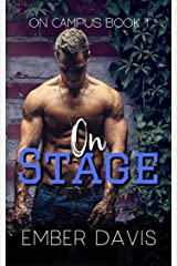 On Stage (On Campus Book 1) Kindle Edition