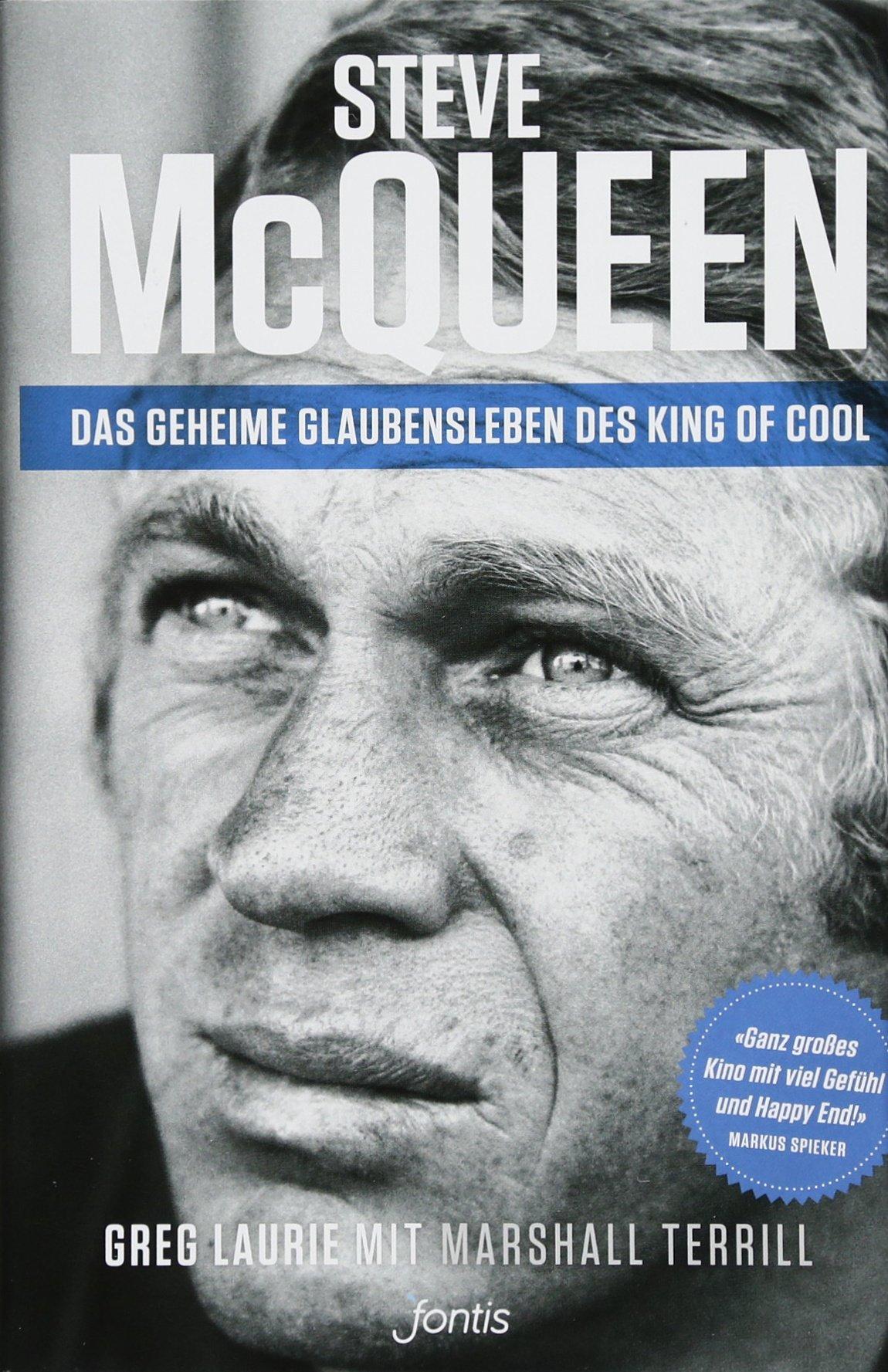 Steve McQueen – Das geheime Glaubensleben des King of Cool: The Salvation of an American Icon