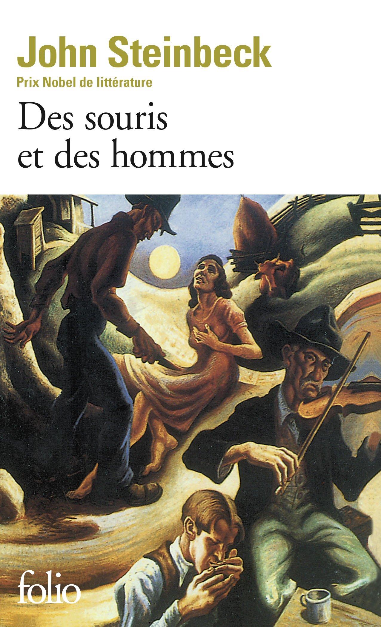 Des souris et des hommes Poche – 16 février 1972 John Steinbeck Joseph Kessel Maurice-Edgar Coindreau Gallimard