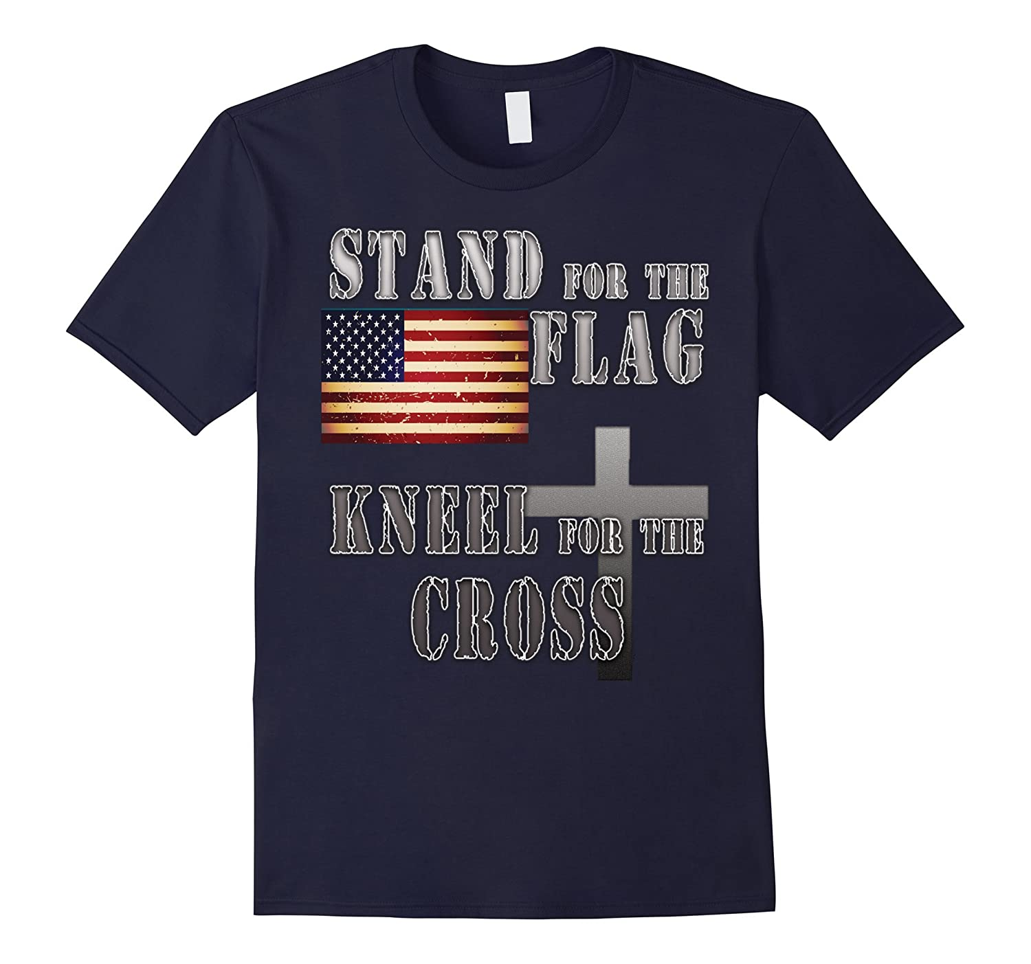 Americans Stand for the Flag Kneel for the Cross T-shirt-BN