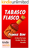 The Miss Fortune Series: Tabasco Fiasco (Kindle Worlds Novella) (Hair Extensions and Homicide Book 3)