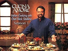 Cucina Amore: Italian Cooking  With Nick Stellino Season 1
