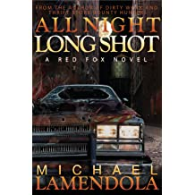 All Night Long Shot (The Red Fox Series Book 3) (English