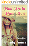 Find Me in Manhattan (Finding Series Book 3)