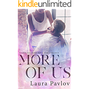 More of Us (A Love You More Rock Star Romance Book 3)