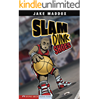 Slam Dunk Shoes (Jake Maddox Sports Stories)
