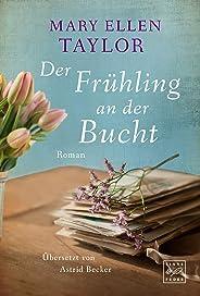 Der Frühling an der Bucht (German Edition)