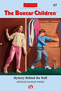 The boxcar children beginning the aldens of fair meadow farm the mystery behind the wall the boxcar children mysteries book 17 fandeluxe Document