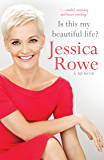 Is This My Beautiful Life?: A memoir