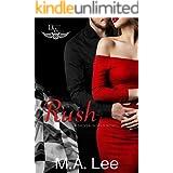 Rush: A Driven World Novel (The Driven World)