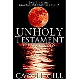 Unholy Testament - The Beginnings (The Blackstone Vampires Book 2)